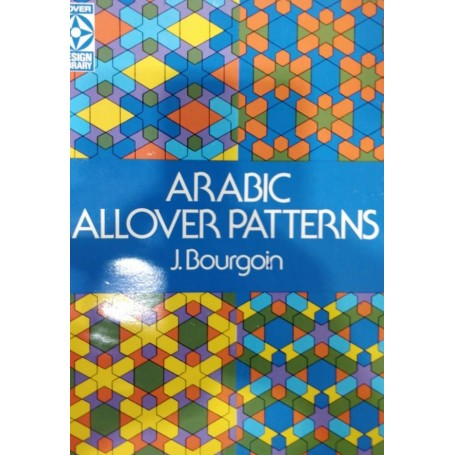ARABIC ALLOVER PATTERNS BOOK by J. BOURGOIN - 1