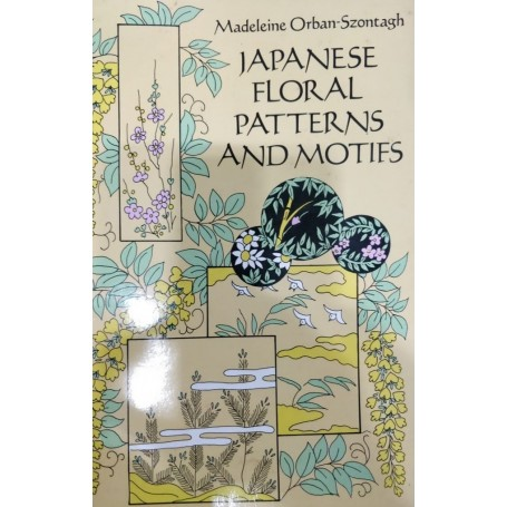 Japanese floral patterns and motifs Book by Madeleine Orban-Szontagh - 1