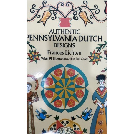 Authentic Pennsylvania Dutch Designs Book by Frances Lichten - 1