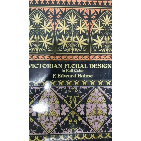 Victorian Floral Designs Book by F.E. Hulme - 4