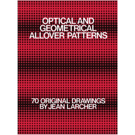 Optical and geometrical allover patterns Book by Jean Larcher - 1