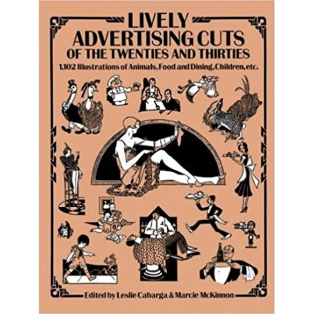 Lively Advertising Cuts of the Twenties and Thirties