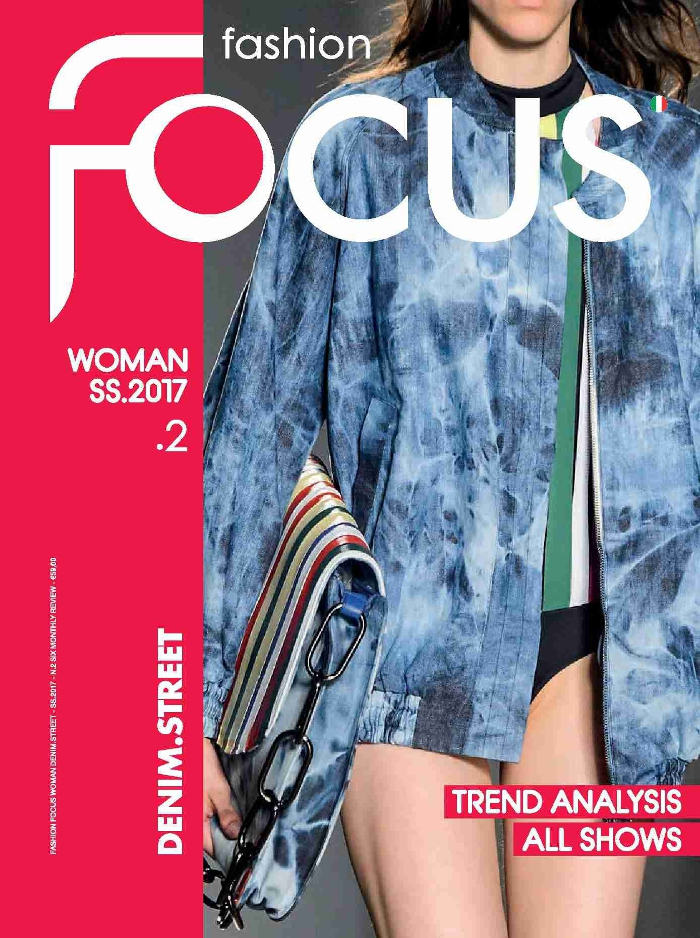 Fashion Focus (Woman) Denim & StreetWear Magazine