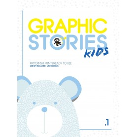 Graphic Stories Kids Vol.1 (Patterns & Prints Ready to Use)