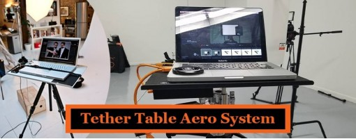 Best place to Buy Tether Table Aero Systems and Tethering Tools Online