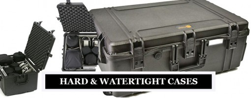 Hard & Watertight Cases